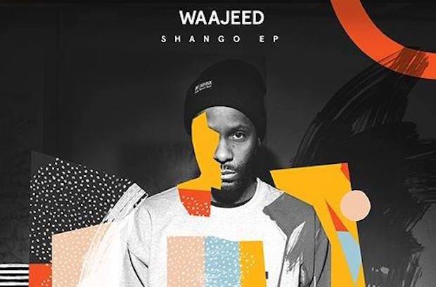 Waajeed - Shango EP